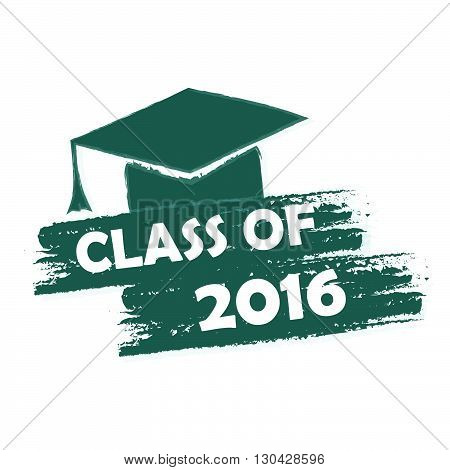 class of 2016 text with graduate cap with tassel - mortarboard, graduate education concept, drawn vector