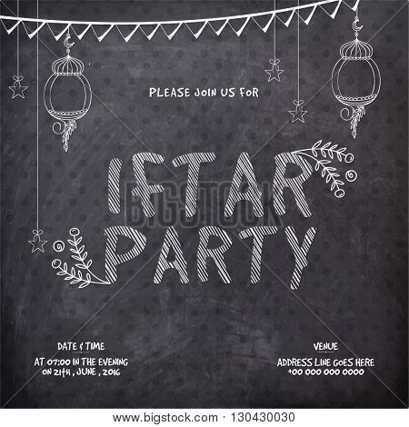 Chalkboard style, Elegant Invitation Card design with Lanterns for Ramadan Kareem, Iftar Party Celebration.