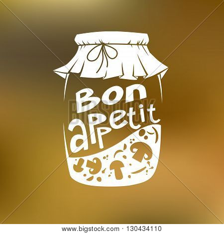 Vector illustration of glass jar with pickled mushrooms and caption Bon appetit on blurred green background perfect for design leaflets menus and advertising