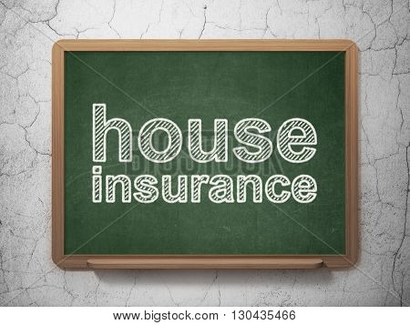 Insurance concept: text House Insurance on Green chalkboard on grunge wall background, 3D rendering