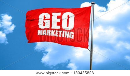geo marketing, 3D rendering, a red waving flag