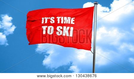 it's time to ski, 3D rendering, a red waving flag