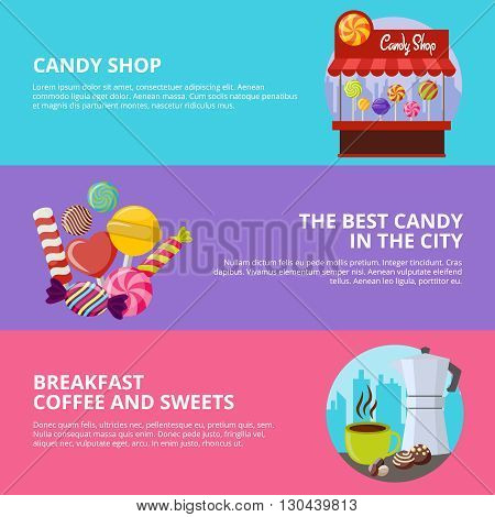Three colored sweet candy banners with headlines of candy shop the best candy in the city and breakfast coffee and sweets vector illustration