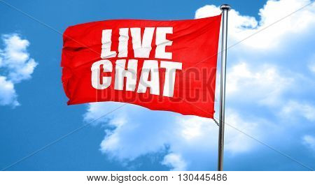 live chat, 3D rendering, a red waving flag