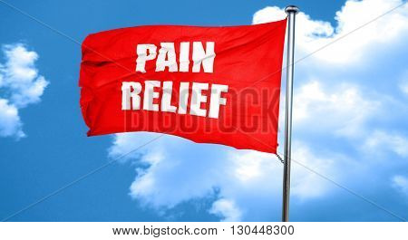 pain relief, 3D rendering, a red waving flag