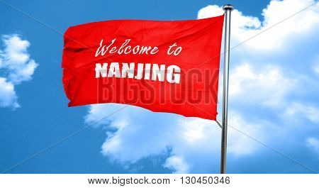 Welcome to nanjing, 3D rendering, a red waving flag