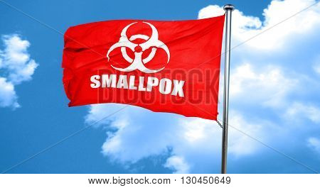 smallpox concept background, 3D rendering, a red waving flag