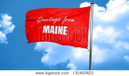 Greetings from maine, 3D rendering, a red waving flag