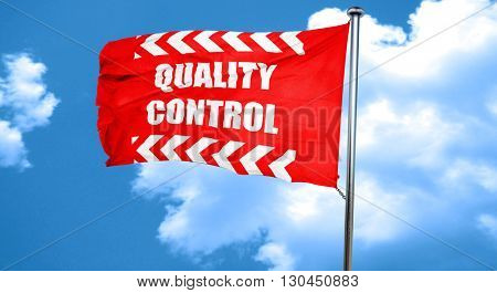 Quality control background, 3D rendering, a red waving flag