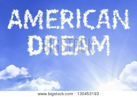 American Dream cloud word with a blue sky