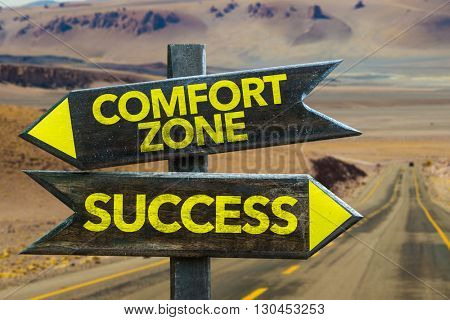 Comfort Zone - Success crossroad in a desert background