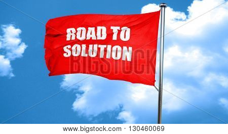 road to solution, 3D rendering, a red waving flag