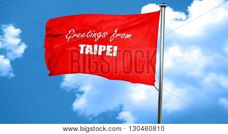 Greetings from taipei, 3D rendering, a red waving flag