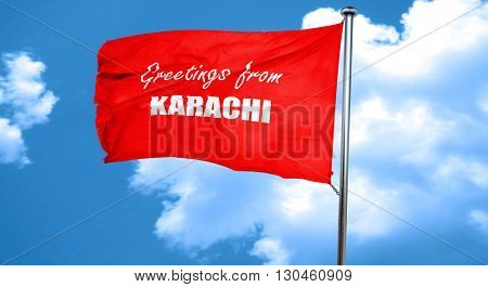 Greetings from karachi, 3D rendering, a red waving flag
