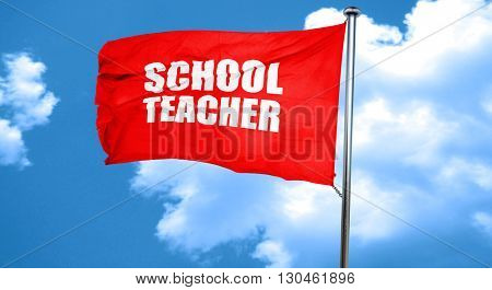 school teacher, 3D rendering, a red waving flag