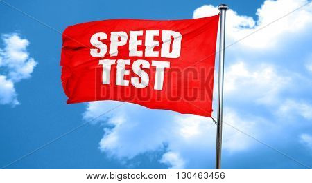 speed test, 3D rendering, a red waving flag