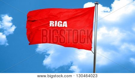 riga, 3D rendering, a red waving flag