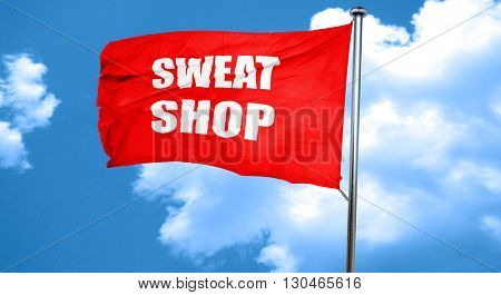 Sweat shop background, 3D rendering, a red waving flag