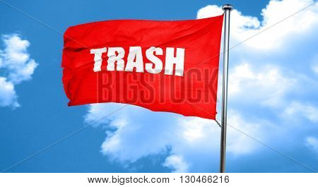 trash, 3D rendering, a red waving flag