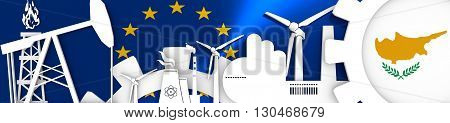Energy and Power icons set. Header banner with Cyprus flag. Sustainable energy generation and heavy industry.European Union flag backdrop. 3D rendering