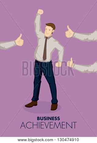 Cartoon businessman in raising fist in victory gesture and arms from the side giving him thumbs up. Vector illustration on business achievement concept.
