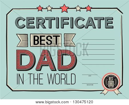 template certificate diploma congratulations for fathers day in vintage retro style. vector illustration. Worlds best dad certificate template.