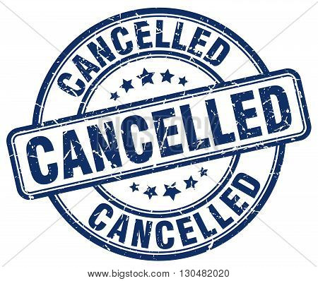 cancelled blue grunge round vintage rubber stamp