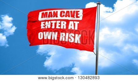 man cave sign, 3D rendering, a red waving flag