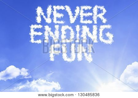 Never Ending Fun cloud word with a blue sky