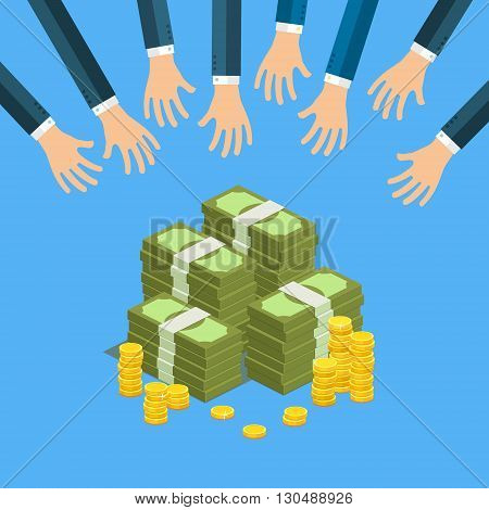 Concept of big money. Big pile of cash. Hands of businessmen are trying to get money. Vector isometric illustration.
