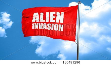 alien invasion, 3D rendering, a red waving flag