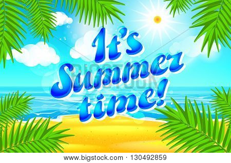 Beautiful  Landscape With Text Summer Time. Summer Time Lettering. Bright, Colorful Background. Summ