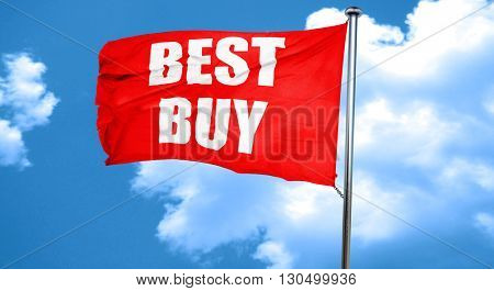 best buy sign, 3D rendering, a red waving flag