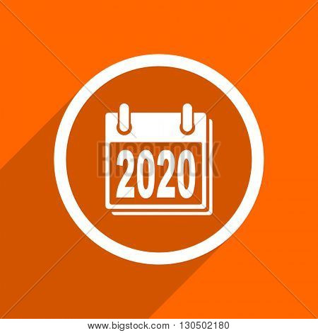 new year 2020 icon. Orange flat button. Web and mobile app design illustration