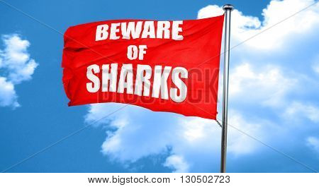 Beware of sharks sign, 3D rendering, a red waving flag