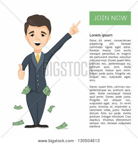 Happy young Successful Businessman with pockets full of money pressing join now button. Technology and internet business concept. Vector cartoon illustration for web design banner and print