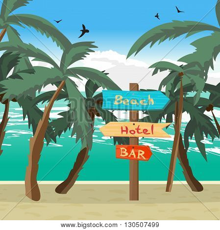 Wooden pointer among palm trees on the beach, the hotel, in the bar. Summer signpost flat vector cartoon illustration on a beach in summer vacation