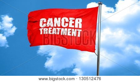 cancer treatment, 3D rendering, a red waving flag