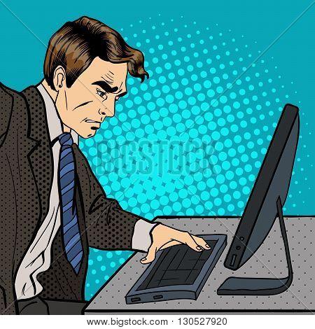 Businessman Works at the Computer. Pop Art Vector illustration