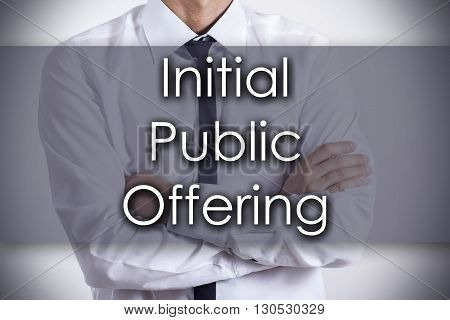 Initial Public Offering - Young Businessman With Text - Business Concept