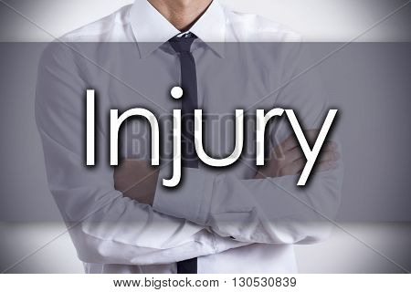 Injury - Young Businessman With Text - Business Concept