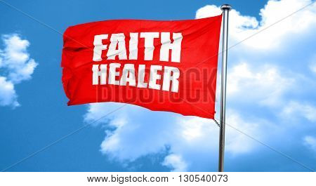 faith healer, 3D rendering, a red waving flag