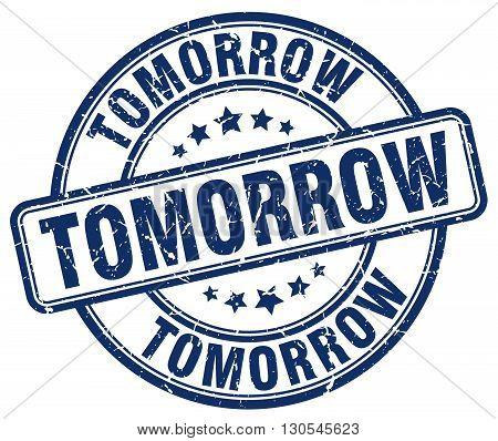 tomorrow blue grunge round vintage rubber stamp