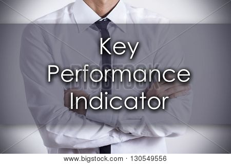 Key Performance Indicator Kpi - Young Businessman With Text - Business Concept