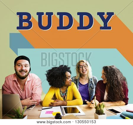 Buddy Friends Together Connection Companionship Concept