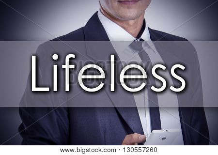 Lifeless - Young Businessman With Text - Business Concept