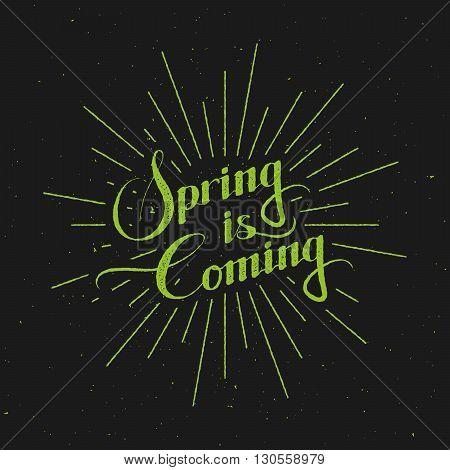 vector typographic illustration of handwritten Spring season retro label. Spring is coming