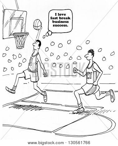 Business cartoon about winning by making a fast break.