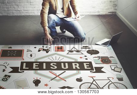 Leisure Activity Free time Passion Hobbies Concept