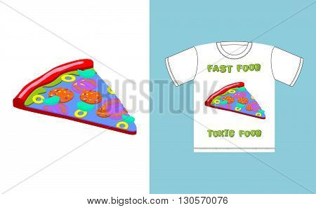 Fast Food - Toxic Food. Piece Pizza In Acid Colors. Illustration About Dangers Of Fast Food. Print O